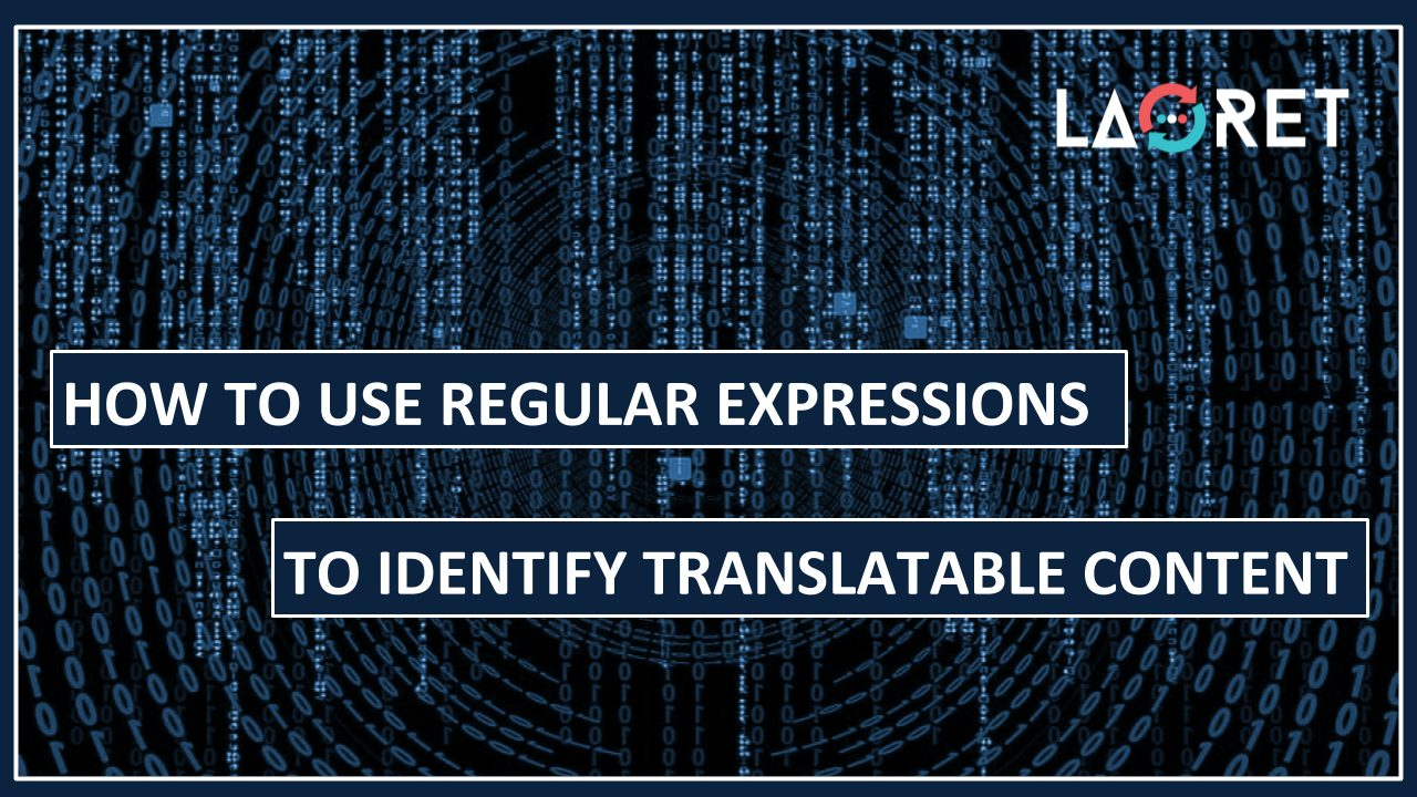 How To Use Regular Expressions To Identify Translatable Content