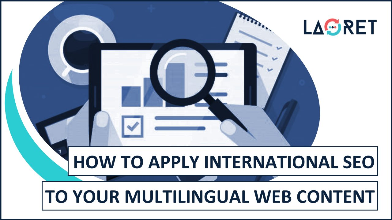 How To Apply International SEO To Your Multilingual Web Content