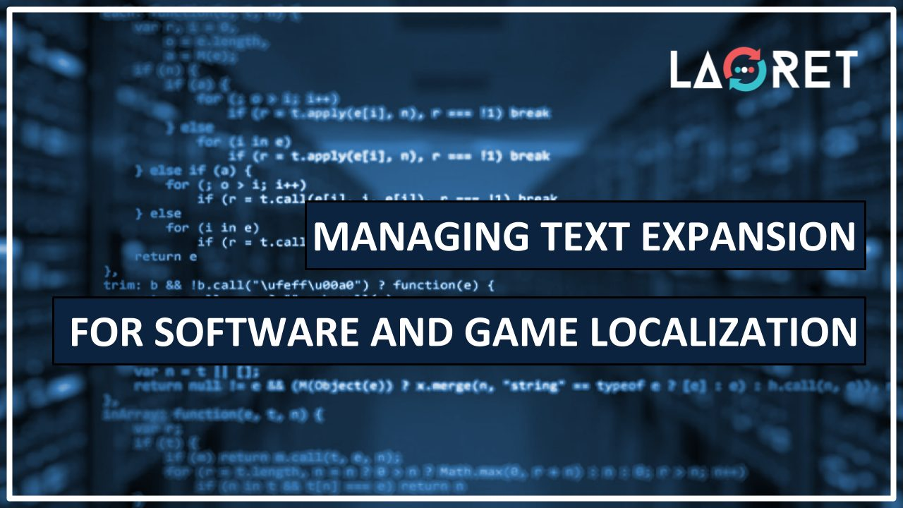 Managing Text Expansion For Software And Game Localization