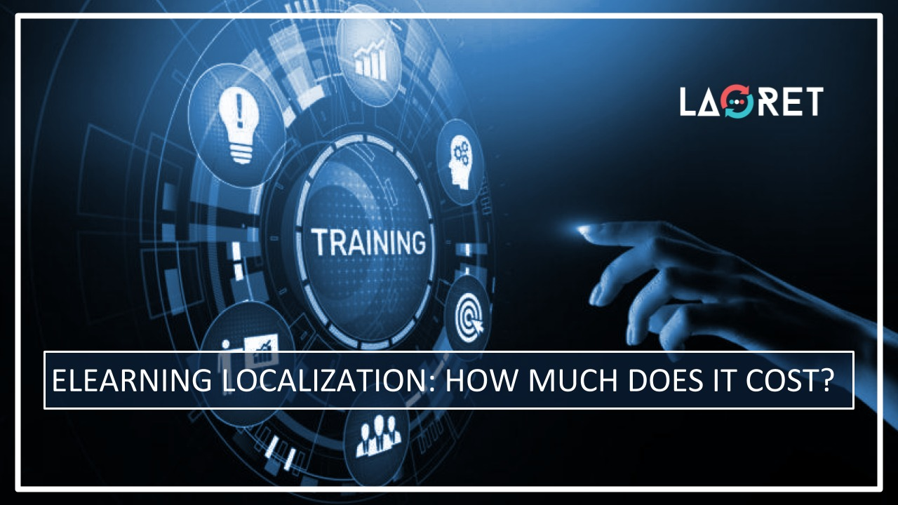 eLearning Localization: How Much Does It Cost?